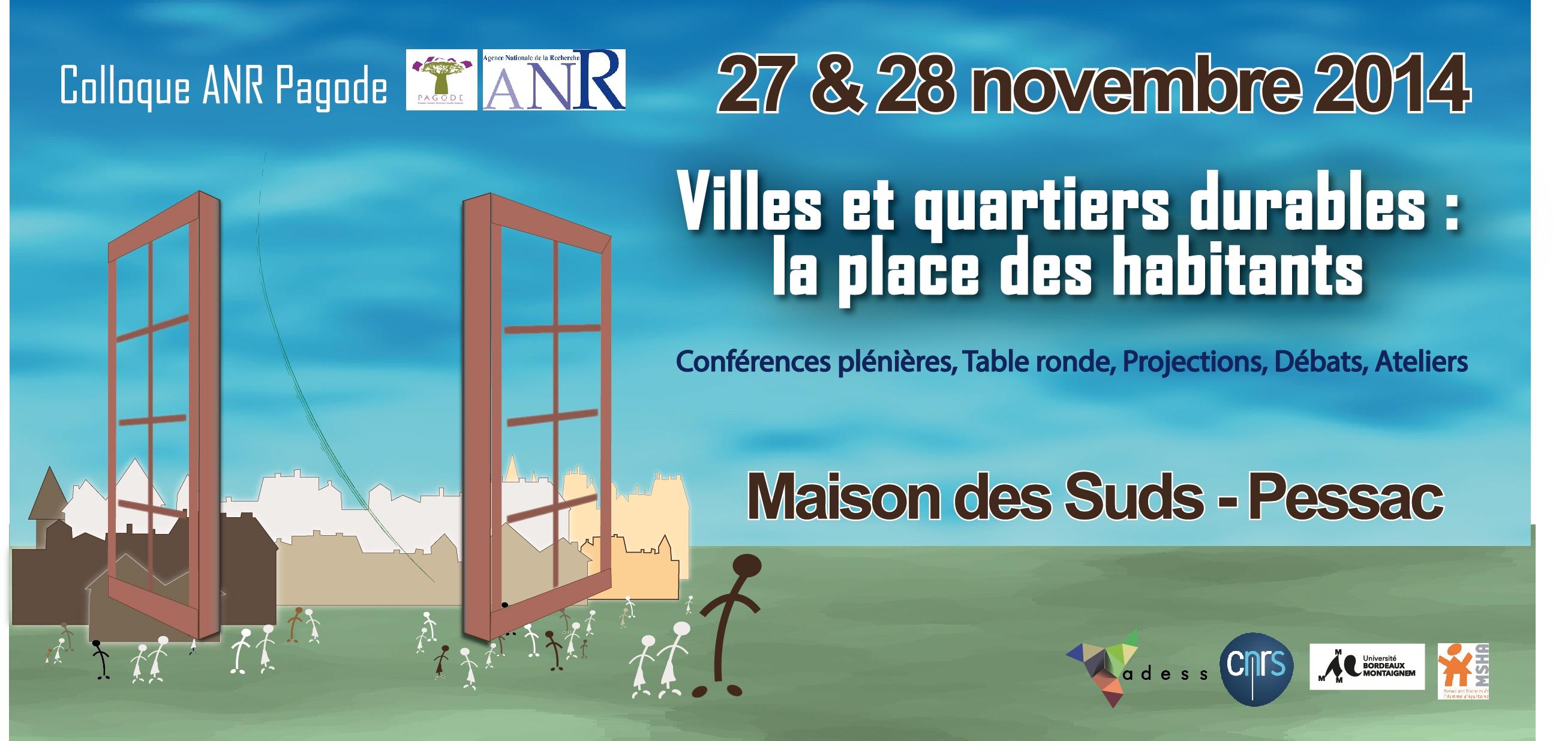 Colloque PAGODE Villes et quartiers durables 27&28 novembre 2014 Bordeaux